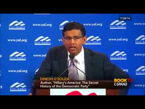 How Hillary Clinton Would Have Screwed Up America by Dinesh D'Souza
