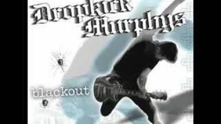 Dropkick Murphys - Kiss Me, I