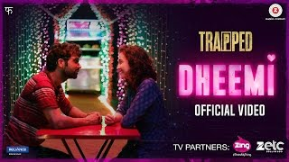 Dheemi | Trapped | Rajkummar Rao & Geetanjali Thapa | Alokananda Dasgupta | Tejas Menon