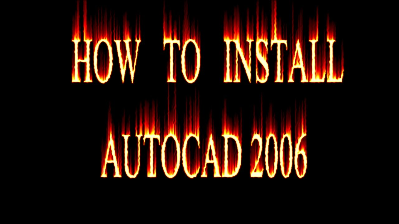 How To Install Autocad 2006 On Windows 7 8 8 1 Youtube