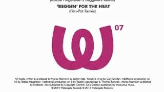 Marco Resmann & Kiki - Beggin' For The Heat (Pan-Pot Remix)