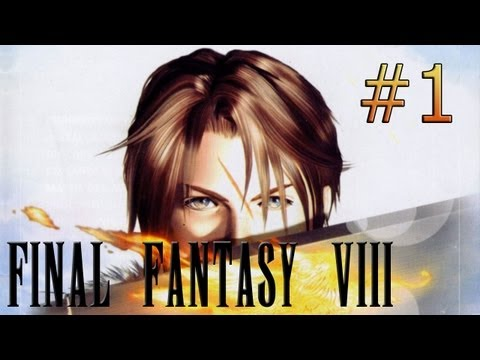 Final Fantasy VIII Let's Play - Episode 1 : Squall Leonhart