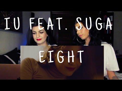 IU - EIGHT (PROD&FEAT. SUGA of BTS) M/V | REACTION