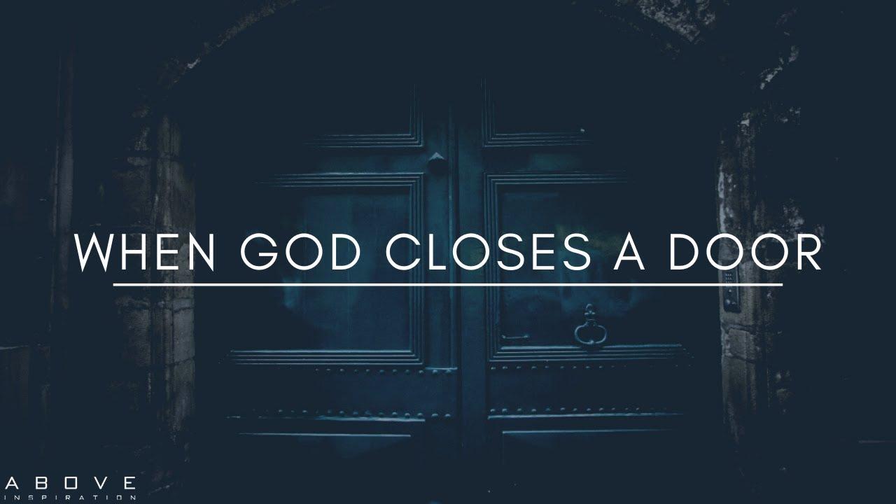 When God Closes a Door - Inspirational & Motivational Video