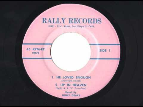 Jimmy Drake - Nervous Norvus  - He Loved Enough / Up In Heaven