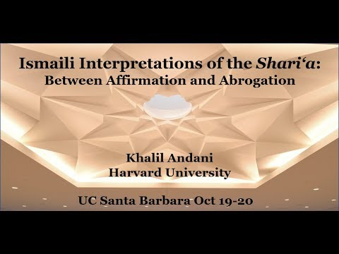 Video: Ismaili Interpretations of the Shariah: Between Affirmation & Abrogation