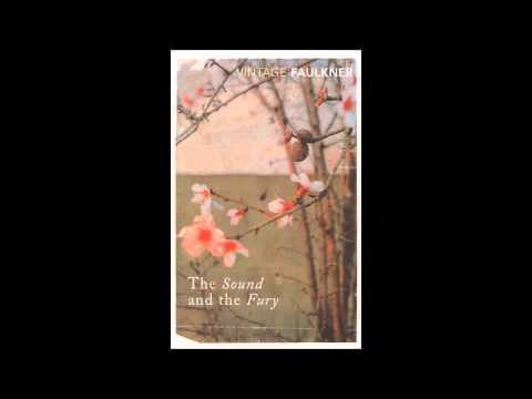 The Sound and the Fury by William Faulkner, p. 2 of 7 (audio book)