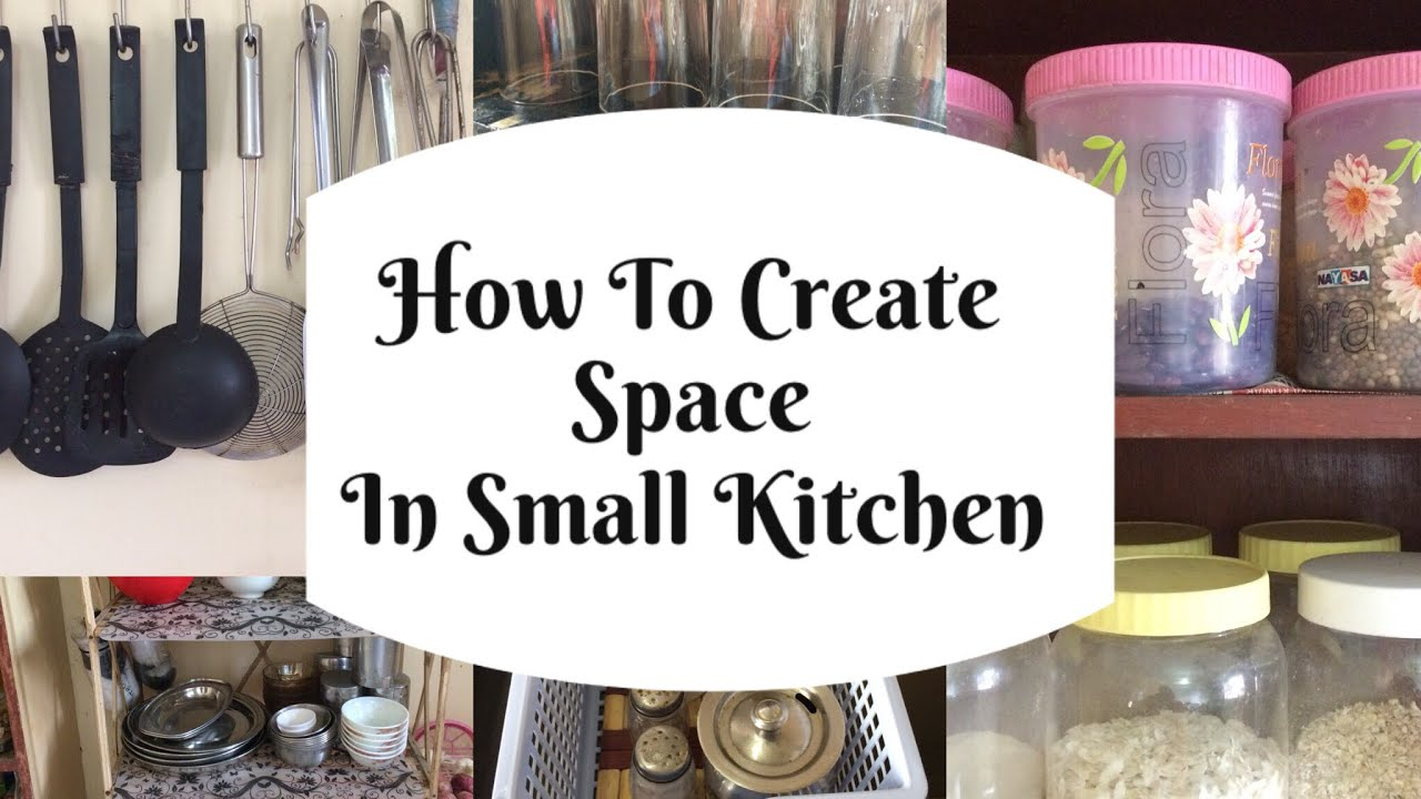 How To Create Space In A Small Kitchen | Kitchen Organization Ideas