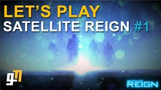 Let's Play Satellite Reign Release Gameplay Walkthrough - Part 1 - The New Syndicate! [1080p 60fps]