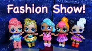LOL SURPRISE DOLLS Enter A Fashion Show!!!