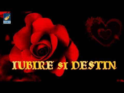 Iubire Si Destin - Compilatie