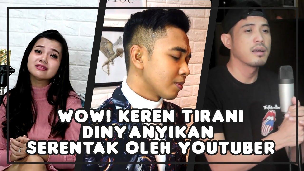 Tirani Dinyanyikan Para Youtuber