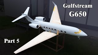 Making the wings of the Gulfstream G-650 RC plane| part 5