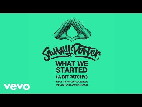 What We Started (A Bit Patchy) [AR & Shenin Amara Remix] (Audio)