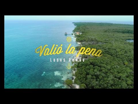 Lucas Arnau - Valio La Pena [Video Oficial] 4K