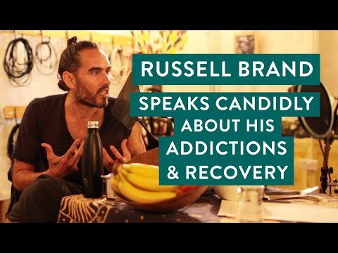 Russell Brand Speaks Candidly About His Addictions & Recover
