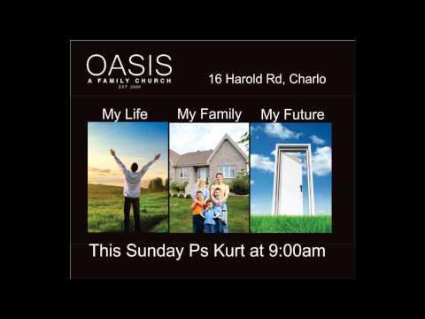 MY LIFE, MY FAMILY, MY FUTURE audio sermon by Pastor Kurt Sutton