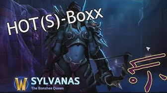 HOT(S)-Boxx -  Sylvanas The Banshee Queen