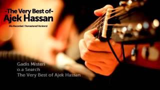 The Very Best of Ajek Hassan - Gadis Misteri