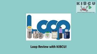 KIBCU reviews LOOP