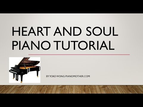 Heart and Soul Piano - Easy Heart and Soul Piano Tutorial