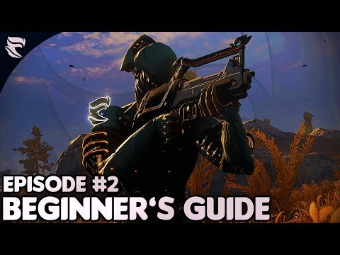Warframe: Beginner's Guide 2019 Episode #2 Introduction to Cetus, Junctions, & Modding