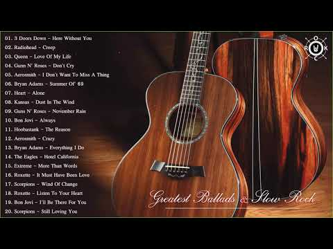 Acoustic Rock  Greatest Ballads & Slow Rock Songs 80s - 90s