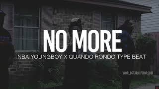 "(FREE) NBA Youngboy X Quando Rondo Type Beat "" No More "" (TnTXD x @Yung_Tago x Yung Lando)"