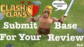 Clash of Clans SUBMIT YOUR BASE To Get A Base Review! Submit Your Q&A QUESTIONS!