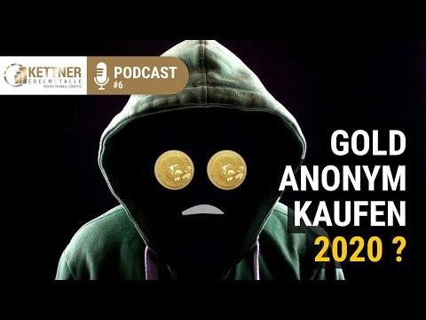 Gold Anonym Kaufen 2020 - Wie Geht Es Weiter? (Podcast #6)