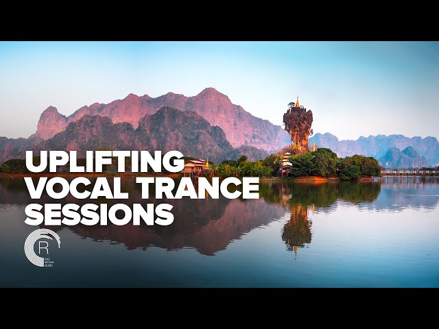 UPLIFTING & VOCAL TRANCE SESSIONS [FULL SET]