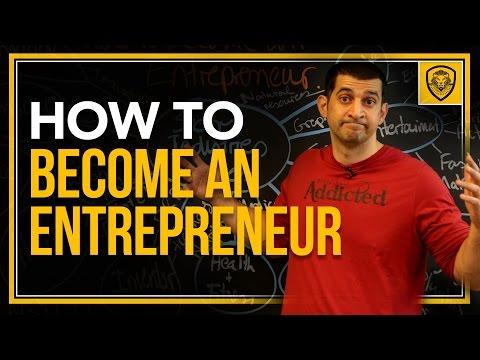 How to Become an Entrepreneur
