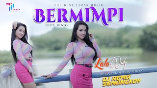 Lala Widy - Bermimpi