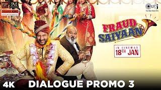 Fraud Saiyaan Dialogue Promo 3- Fraud Saiyaan | Arshad Warsi, Elli AvrRam, Saurabh S |18 Jan 2019