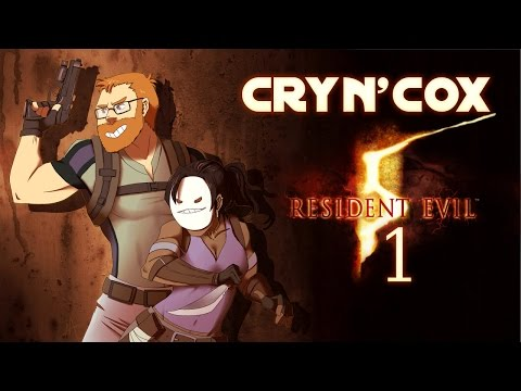 Cry n' Cox Play: Resident Evil 5 [P1]
