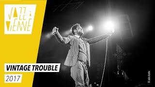 Vintage Trouble - Jazz à Vienne 2017 - Live