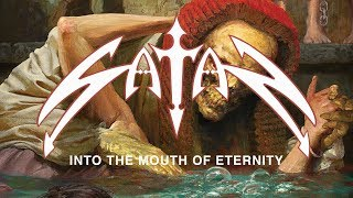 Satan – Into the Mouth of Eternity (OFFICIAL)