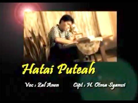 HATAI PUTEAH - Zal Anen  |  Lagu Kerinci Jambi