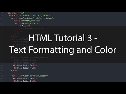 HTML Tutorial 3 - Text Formatting and Color
