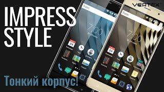 обзор смартфона Vertex Impress Style в металлическом корпусе