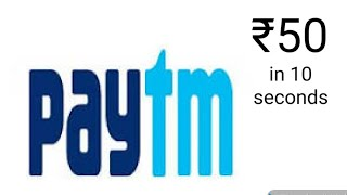 HOW TO GET 50rs IN ONE SECOND | HOW TO WIN FREE MONEY IN PAYTM | PAYTM NEW CASHBACK OFFERS