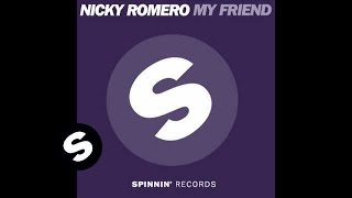 Nicky Romero - My Friend (Original Mix)