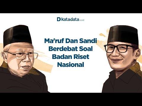Ma'ruf Dan Sandi Berdebat Soal Badan Riset Nasional | Katadata Indonesia
