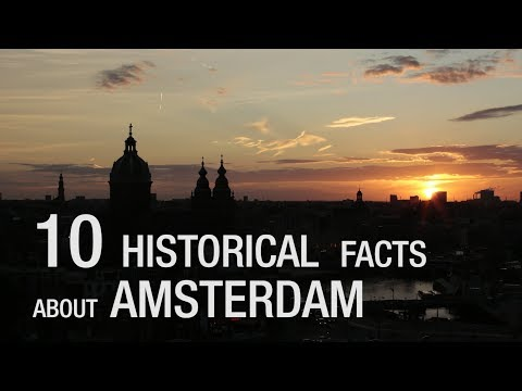 10 Historical facts about Amsterdam