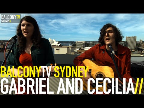 GABRIEL AND CECILIA - BE THE GUARDIAN (BalconyTV)