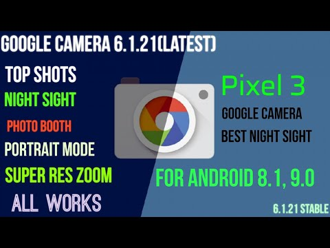Best Google Camera With New Night Sight Enable! - VideoRuclip
