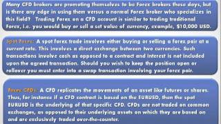 Forex CFDs versus Forex Spot Trading