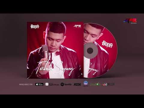 Bona - Terlalu Sayang (Official Audio)