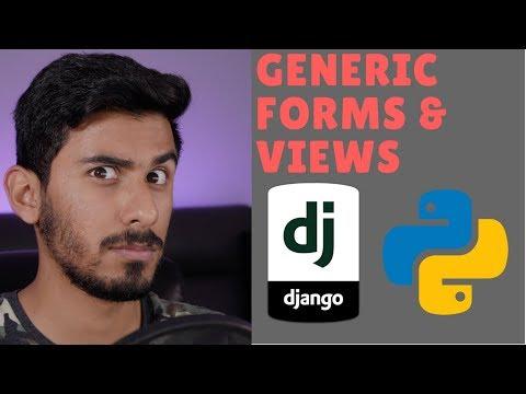 Python Django Tutorial 2018 for Beginners Part 4 - Generic Forms & Views