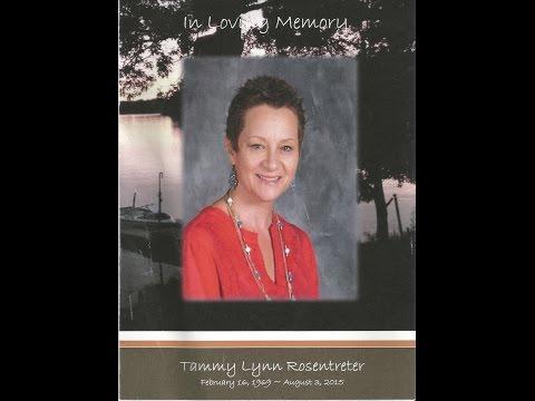 Tammy Lynn Rosentreter Tribute